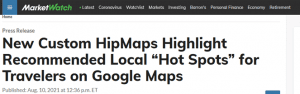 """MarketWatch article called """"New Custom HipMaps Highlight Recommended Local Hot Spots for Travelers on Google Maps"""""""